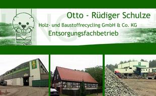 Logo von Holz- und Baustoffrecycling GmbH & Co. KG Otto-Rüdiger Schulze