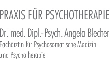 Blecher Angela Dr. med. Dipl.-Psychologin