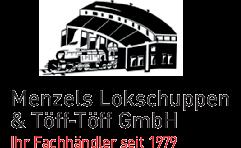 Menzels Lokschuppen u. Töff-Töff GmbH