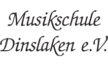 Musikschule Dinslaken e.V.