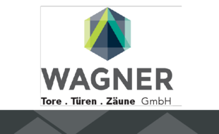 Wagner Tore, Türen, Zäune GmbH