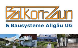 Balkon-Zaun u. Bausysteme Allgäu UG