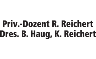 Reichert K., Haug B. Dres., Reichert R. Priv.-Dozent