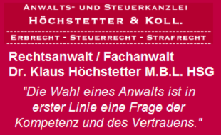 Anwalts- und Steuerkanzlei Höchstetter & Koll., Rechtsanwalt Dr. Klaus Höchstetter M.B.L.-HSG