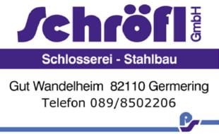 Bild zu Schlosserei - Stahlbau - Schröfl GmbH in Wandlheim Gemeinde Germering