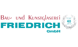 Glaserei Friedrich GmbH