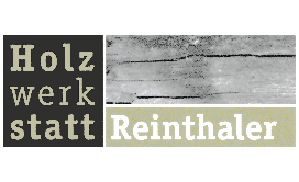 Holzwerkstatt Reinthaler GmbH & Co.KG