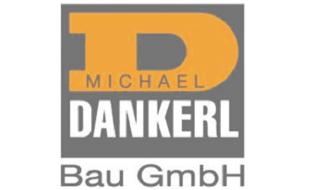 Logo von Dankerl Michael Bau GmbH