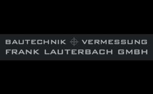 BAUTECHNIK + VERMESSUNG FRANK LAUTERBACH GMBH