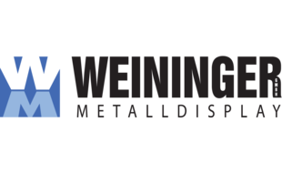 Weininger Metalldisplay