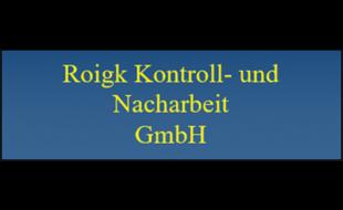 Bild zu Roigk Kontroll- & Nacharbeit GmbH in Büchelkühn Stadt Schwandorf