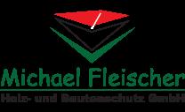 Michael Fleischer Holz- und Bautenschutz GmbH