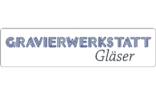 Gravierwerkstatt Gläser