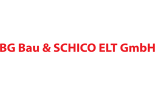 BG Bau & SCHICO ELT GmbH