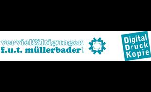 Logo von F. u. T. Müllerbader GmbH Vervielfältigungen