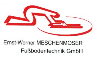 Meschenmoser Ernst-Werner Fußbodentechnik GmbH