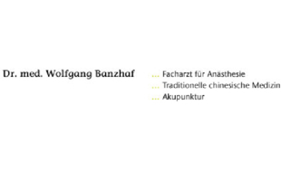 Banzhaf Wolfgang Dr.med., Anästhesie, Akupunktur, Chin. Medizin