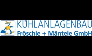 Logo von Fröschle + Mäntele GmbH