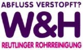 W & H Reutlinger Rohrreinigung Inh. P.Hankiewicz u.Th.Wilhelm