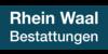 Kundenlogo von Rhein Waal Bestattungen