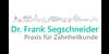 Kundenlogo von Segschneider Frank Dr. Zahnarzt