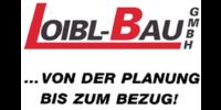 Kundenlogo Loibl-Bau GmbH