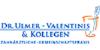 Kundenlogo von Valentinis Loris, Ulmer Frank-Jörg Dr. Zahnärzte