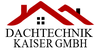 Kundenlogo von Dachtechnik Kaiser GmbH