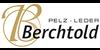 Kundenlogo von Berchtold Pelz - Leder