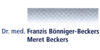 Kundenlogo von Beckers Meret, Bönniger-Beckers F. Dr.