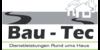 Kundenlogo von Bau-Tec Dienstleistungen rund ums Haus