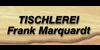 Kundenlogo von Marquardt Frank Tischlerei