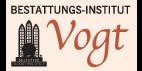 Kundenlogo Vogt Bestattungen