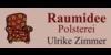 Kundenlogo von Polsterei Raumidee Ulrike Zimmer