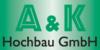 Kundenlogo von A & K Hochbau GmbH