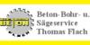 Kundenlogo von Beton- Bohr- u. Sägeservice Flach Thomas