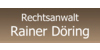 Kundenlogo von Döring Rainer Rechtsanwalt
