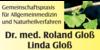 Kundenlogo von Gloß Dr.med. Roland, Gloß Linda