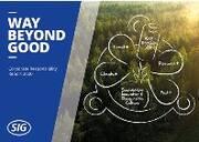 SIG berichtet über Fortschritte auf dem Way Beyond Good und das Ziel, noch mehr für die ...
