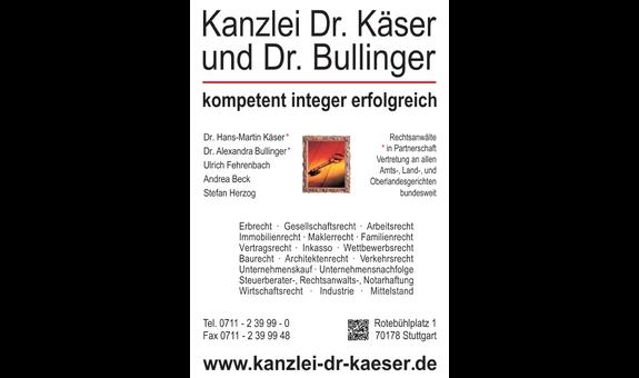 Advocat Dr. Käser und Dr. Bullinger
